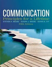 Communication Principles for a Lifetime, by Beebe, Ivy 5th Edition