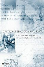 Educational Philosophy and Theory Special Issues Ser.: Critical Pedagogy and...
