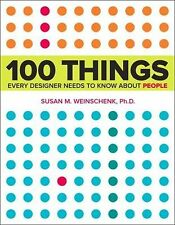 Voices That Matter Ser.: 100 Things Every Designer Needs to Know about People...