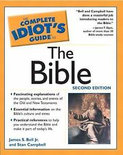 The Complete Idiot's Guide to Bible by James S., Jr. Bell and Stan Campbell...