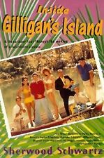 Inside Gilligan's Island: A Three-Hour Tour Through The Making Of A Te-ExLibrary