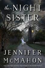The Night Sister McMahon, Jennifer 9780385538510 -Hcover