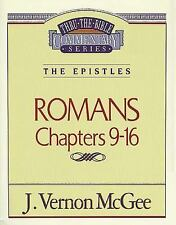 NEW - Romans Chapters 9-16 by McGee, J. Vernon