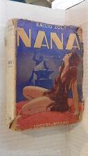 NANA Emilio Zola Lucchi 1954 libro romanzo narrativa storia racconto letteratura
