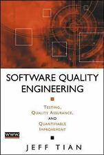 Software Quality Engineering: Testing, Quality Assurance, and Quantifiable Impro