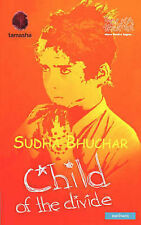Child of the Divide by Sudha Bhuchar (Paperback, 2006)