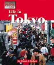 Life in Tokyo (World History Series) by Kallen, Stuart A.