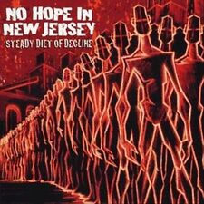 No Hope In New Jersey-Steady Diet of Decline CD  Excellent
