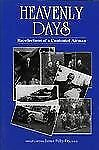 WW2 British RAF Heavenly Days Recollections of a Contented Airman Reference Book