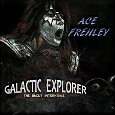 Ace Frehley - Galactic Explorer: The Uncut Interviews [CD New]