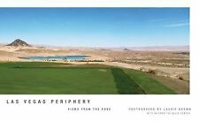Las Vegas Periphery : Views from the Edge by Laurie Brown HB/DJ