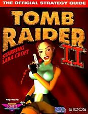 Secrets of the Game: Tomb Raider II : The Official Strategy Guide by Kip Ward...