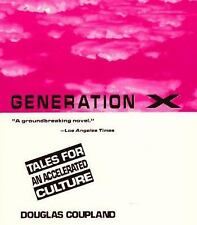 Generation X : Tales for an Accelerated Culture by Douglas Coupland (1991,...