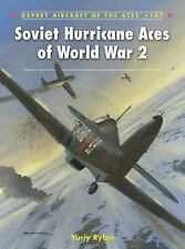 Soviet Hurricane Aces of World War 2 (British Lend Lease, Russian Front)