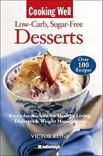 Cooking Well: Low-Carb Sugar-Free Desserts: Over 100 Recipes for Healthy Living,