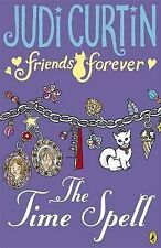 Judi Curtin Friends Forever: The Time Spell Very Good Book