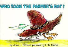 Trophy Picture Bks.: Who Took the Farmer's Hat? by Joan Nodset and Joan L....