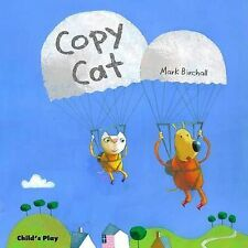Copy Cat (Child's Play Library), Birchall, Mark