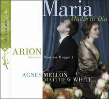 ARION - Monica Huggett - Agnes Mellon Matthew White MARIA DI DIO (CD 2003) Opera