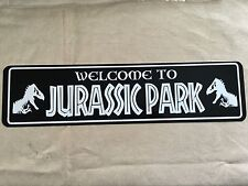 "WELCOME TO JURASSIC PARK Sign 6""x24"" ALUMINUM"