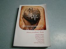 ACCOUNTABILITY IN MISSIONS JONATHAN BONK KOREAN WESTERN CASE STUDIES 2011