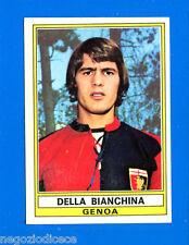 CALCIATORI 1973-74 Panini - Figurina-Sticker n. 137 - DELLA BIANCHINA-GENOA-Rec