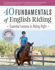 NEW - 40 Fundamentals of English Riding: Essential Lessons in Riding Right