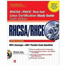 RHCSA/RHCE Red Hat Linux Certification Study Guide (Exams EX200 & EX300), 6th Ed