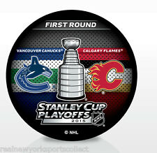 2015 VANCOUVER CANUCKS VS CALGARY FLAMES STANLEY CUP PLAYOFFS PUCK