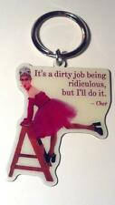 Metal Keychain It's A Dirty Job Cher Quote Drag Queen Gay Pride LGBTQ