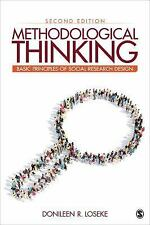 Methodological Thinking : Basic Principles of Social Research Design by...