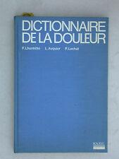 Dictionnaire de la douleur - Lhermitte Auquier Lechat éd. Roussel 1974 Médecine