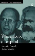 Routledge Studies in Social and Political Thought: The Nature of Capital :...