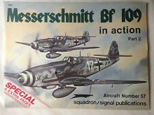 Messerschmitt BF 109 in Action Pt. 2 Squadron Signal Book # 1057 Very Good