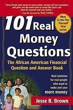 101 Real Money Questions: The African American Financial Question and Answer Boo