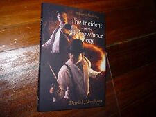 The Incident of the Harrowmoor Dogs Daniel Abraham Signed Subterranean Press