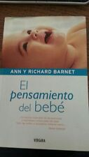 El Pensamiento del Bebe (Spanish edition)The Though of Baby Ann y Richard Barnet