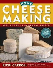 Home Cheese Making: Recipes for 75 Delicious Cheeses by Ricki Carroll 2002 Paper
