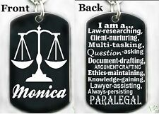 PARALEGAL - Dog tag Necklace or Key chain + FREE ENGRAVING