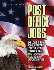 Post Office Jobs: Explore and Find Jobs, Prepare for the 473 Postal Exam, and Lo