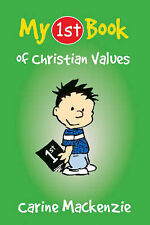 My 1st Book of Christian Values by Carine Mackenzie (Paperback, 2007)