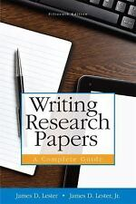 Writing Research Papers : A Complete Guide by James D. Lester (2014, Paperback)