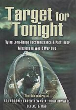 Target for Tonight: A pilot's Memoirs of Flying Long-Range Reconnaissance (RAF)