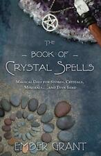 Book of Crystal Spells by Ember Grant!