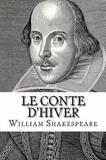 Le Conte D'hiver by William Shakespeare (2014, Paperback)