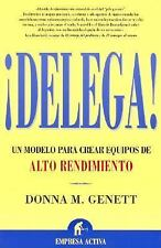 DELEGA/IF YOU WANT IT DONE RIGHT, YOU DON'T HAVE TO DO IT YOURSELF NEW PAPERBACK