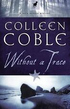 Without a Trace (Rock Harbor Series #1) by Colleen Coble
