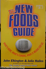 The New Foods Guide: What's Here, What's Coming, What it Means for Us by John...