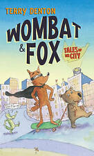 Wombat and Fox: Summer in the City (Wombat & Fox),Denton, Terry,Excellent Book m
