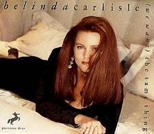 Belinda Carlisle (We want) the same thing (Picturedisc, 1990) [Maxi-CD]